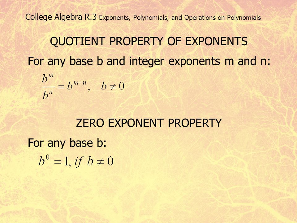 QUOTIENT PROPERTY OF EXPONENTS
