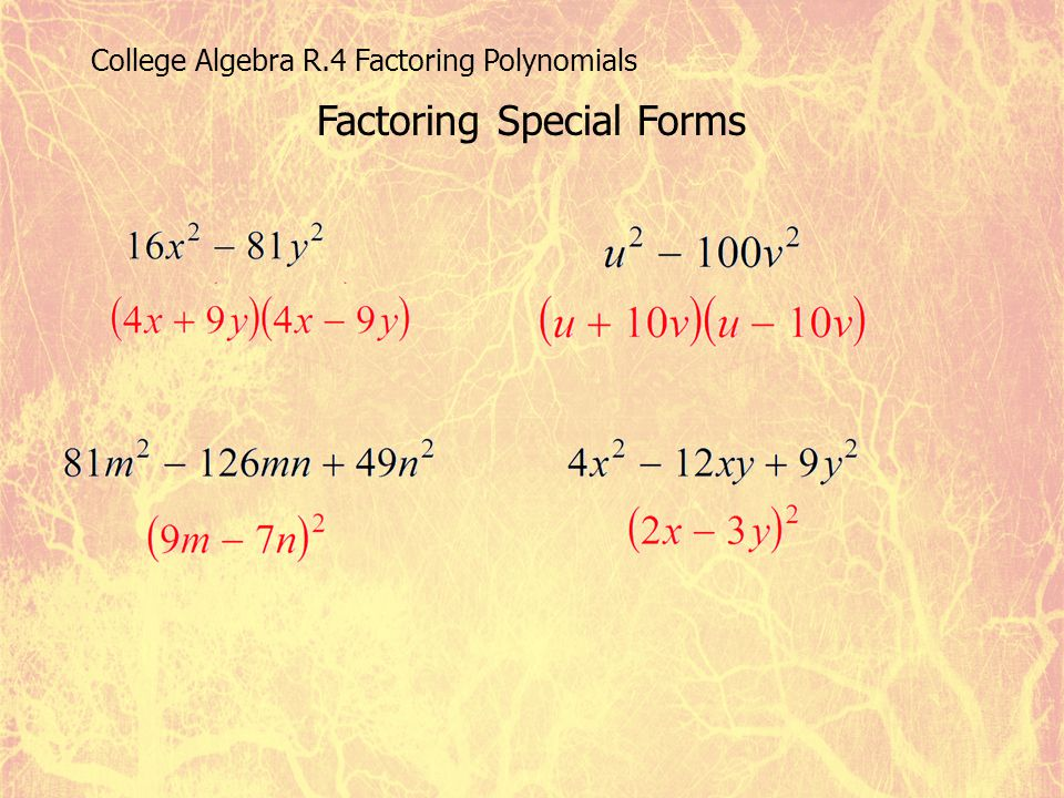 Factoring Special Forms