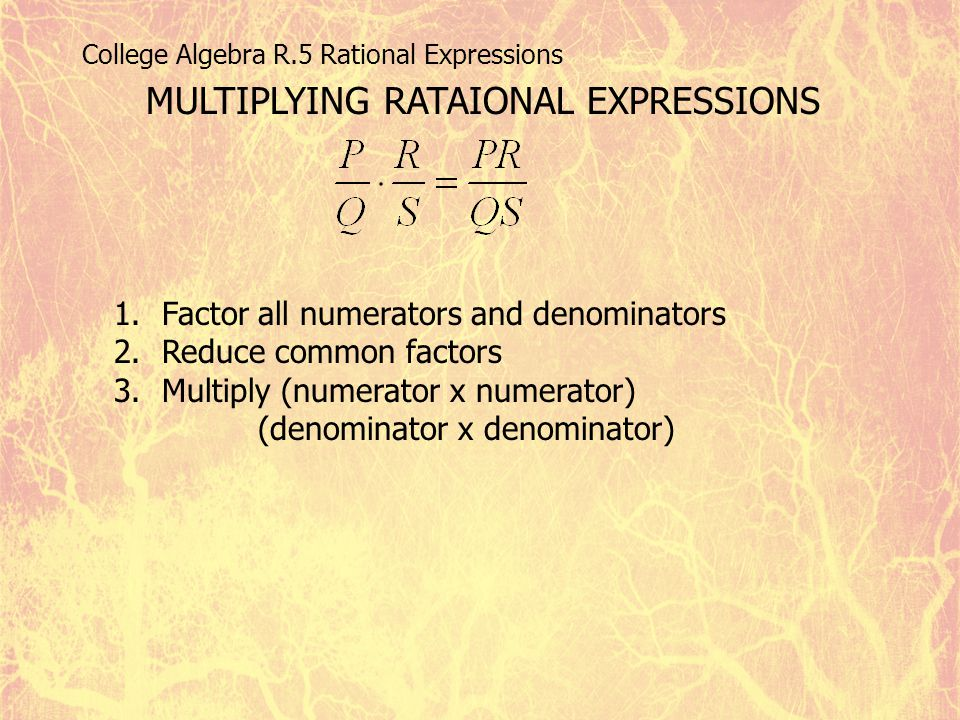 MULTIPLYING RATAIONAL EXPRESSIONS