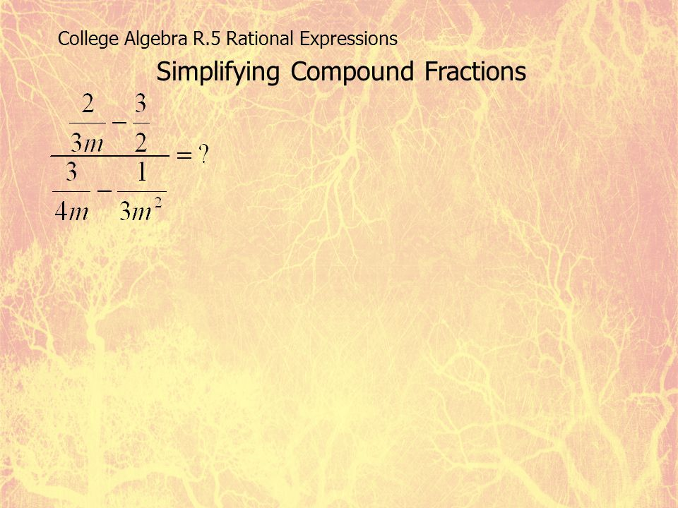 Simplifying Compound Fractions