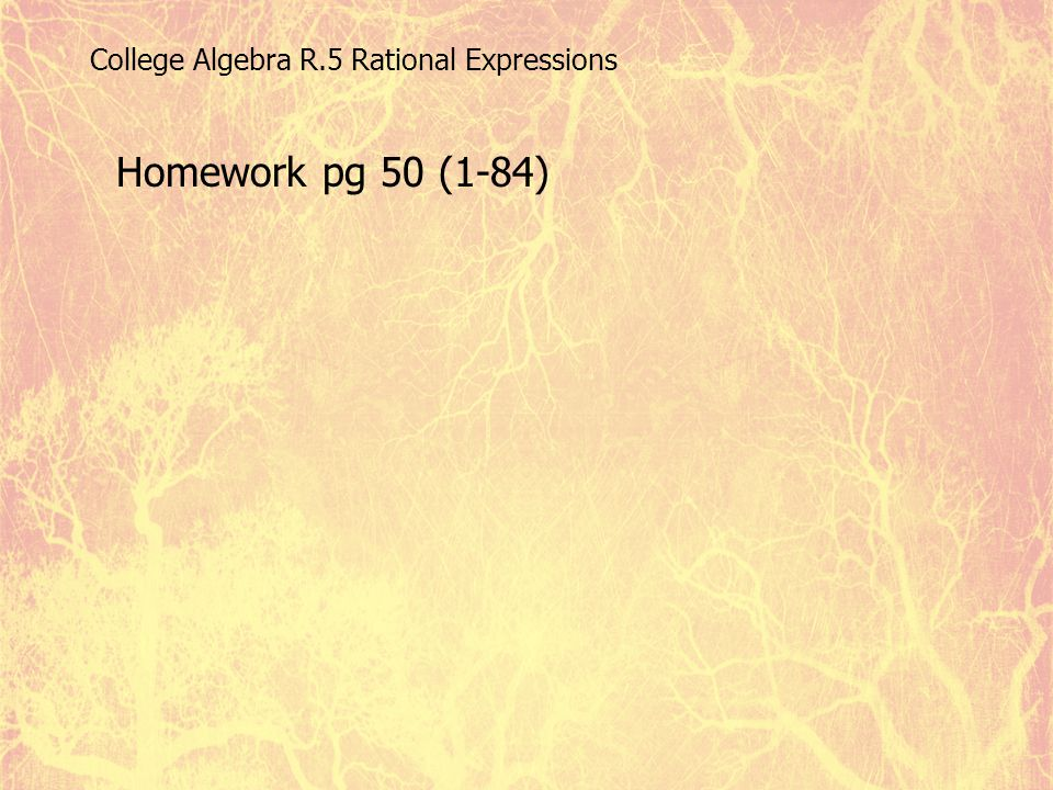 College Algebra R.5 Rational Expressions
