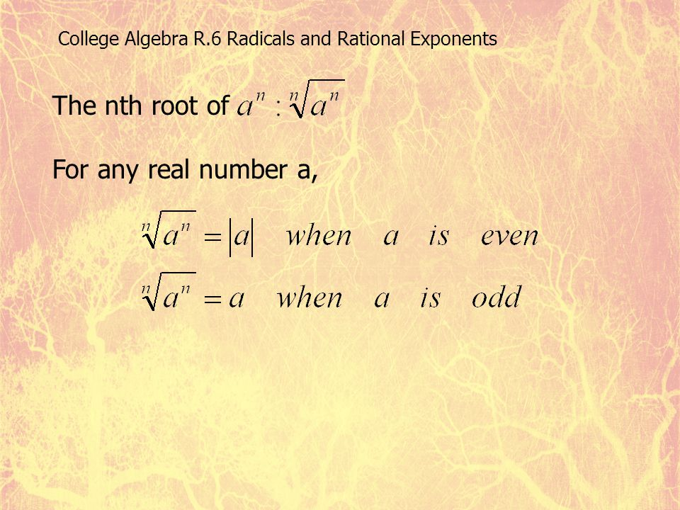 The nth root of For any real number a,