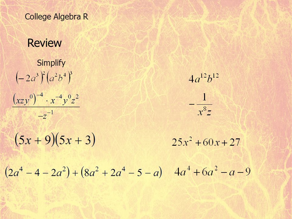 College Algebra R Review Simplify