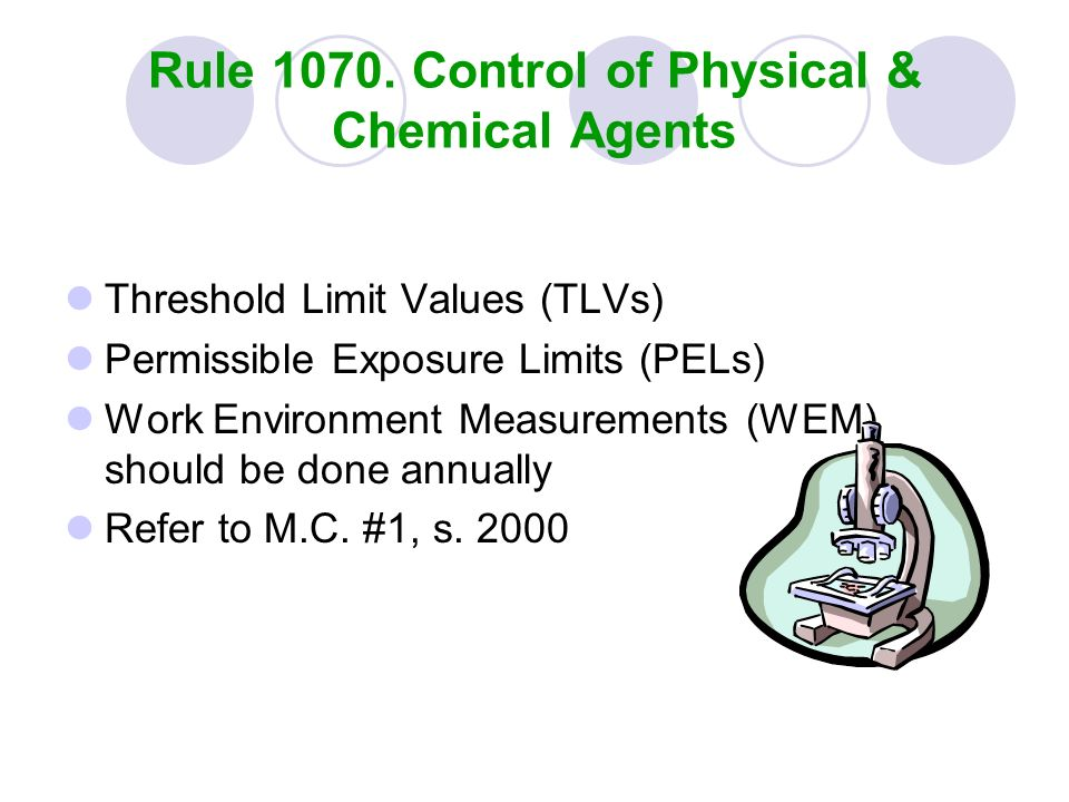 Rule 1070. Control of Physical & Chemical Agents