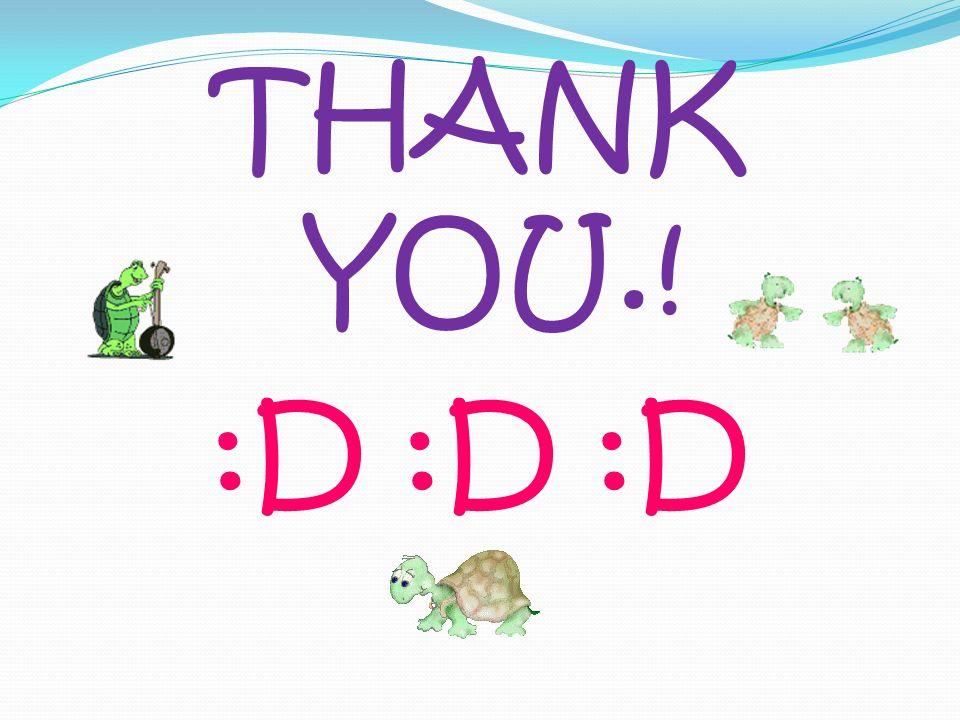 THANK YOU.! :D :D :D