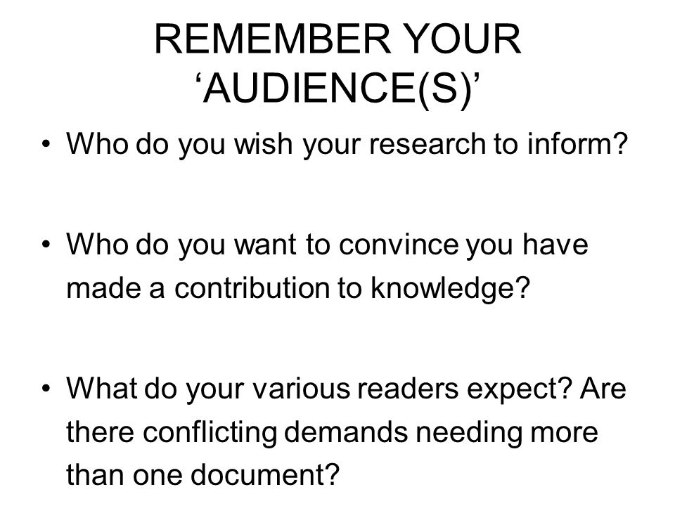 REMEMBER YOUR 'AUDIENCE(S)'