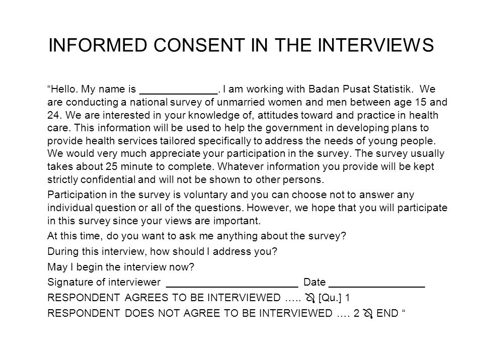 INFORMED CONSENT IN THE INTERVIEWS