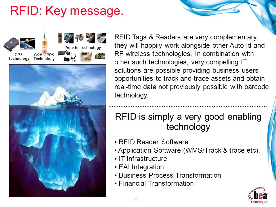 RFID is simply a very good enabling technology