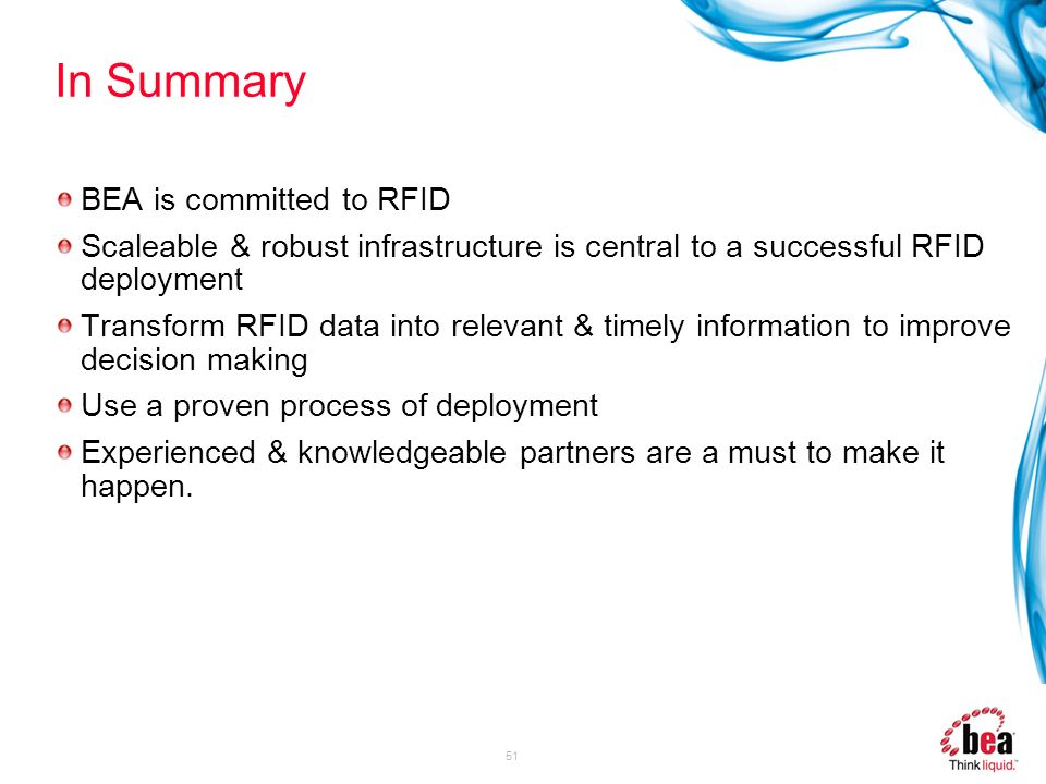 In Summary BEA is committed to RFID