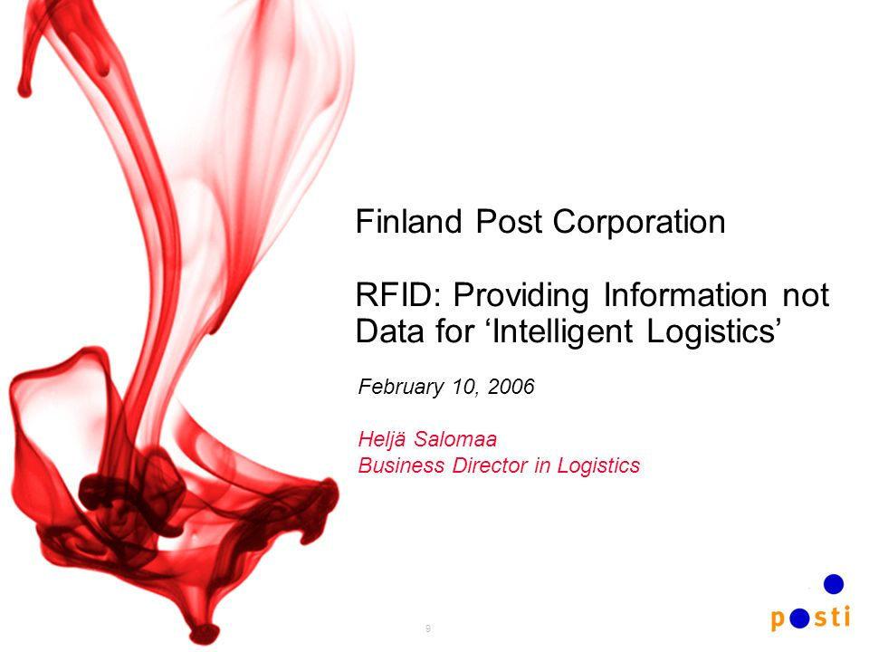 Finland Post Corporation RFID: Providing Information not Data for 'Intelligent Logistics'