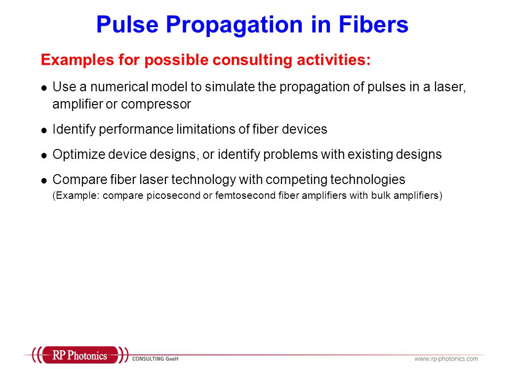 Pulse Propagation in Fibers