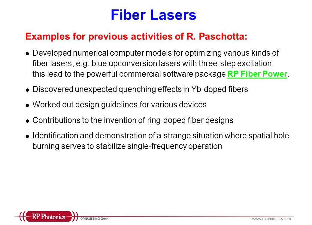 Fiber Lasers Examples for previous activities of R. Paschotta: