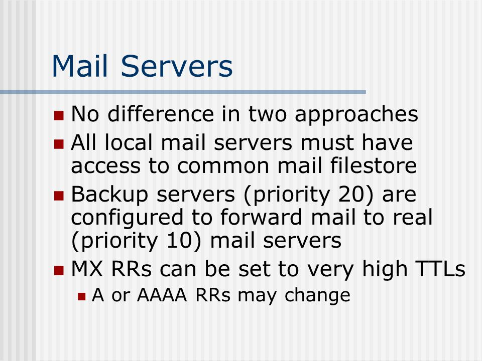Mail Servers No difference in two approaches