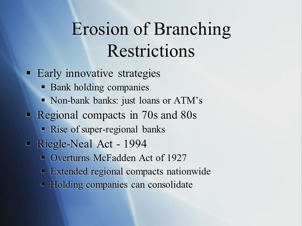 Erosion of Branching Restrictions