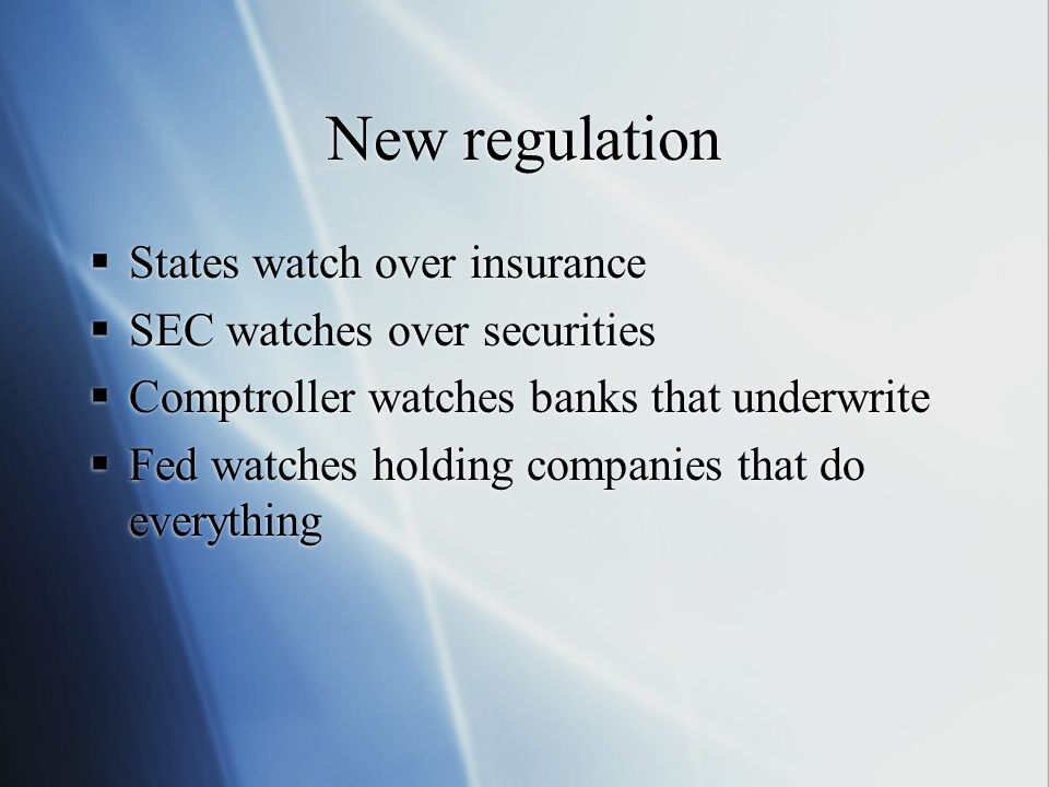 New regulation States watch over insurance SEC watches over securities