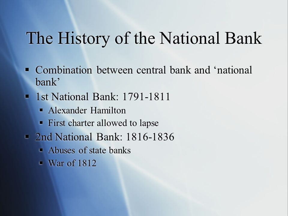 The History of the National Bank