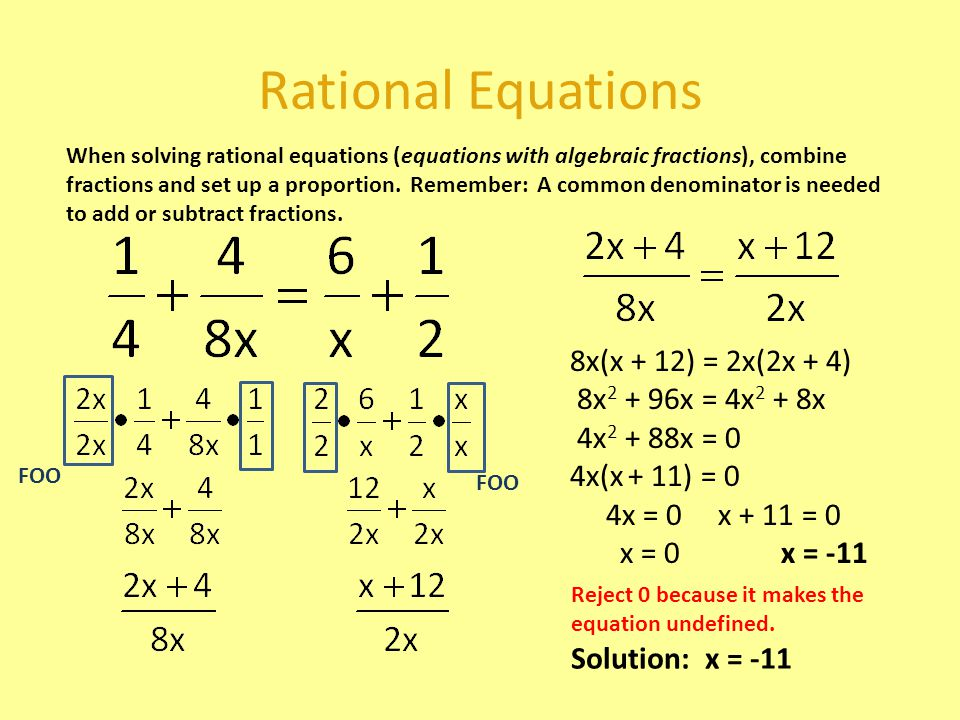 Rational Equations 8x(x + 12) = 2x(2x + 4) 8x2 + 96x = 4x2 + 8x