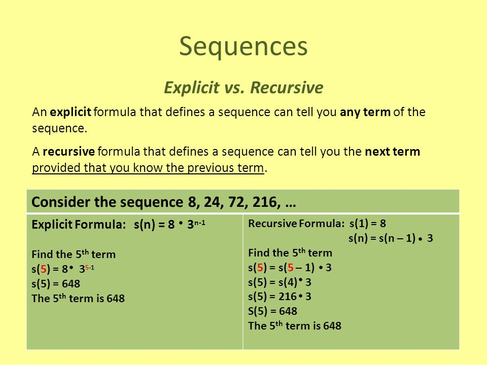 Sequences Explicit vs. Recursive