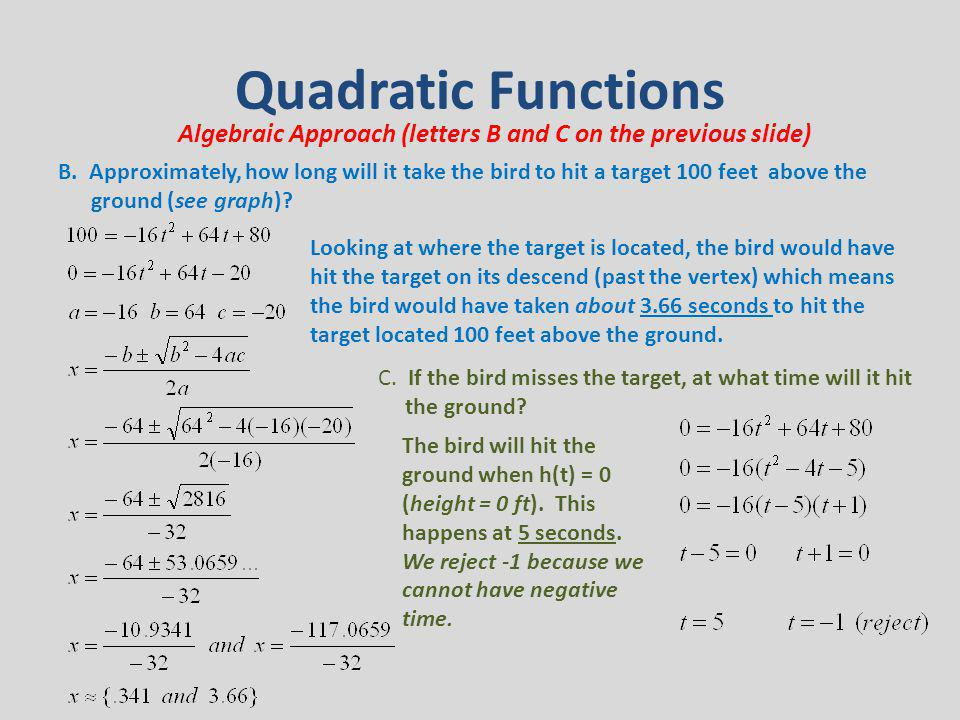 Quadratic Functions Algebraic Approach (letters B and C on the previous slide)
