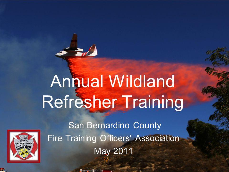 Annual Wildland Refresher Training