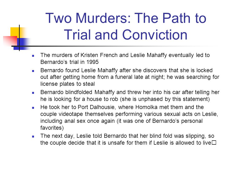 Two Murders: The Path to Trial and Conviction