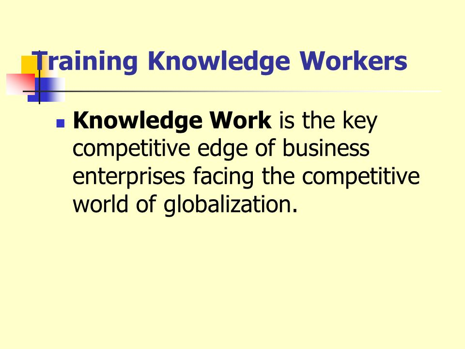 Training Knowledge Workers