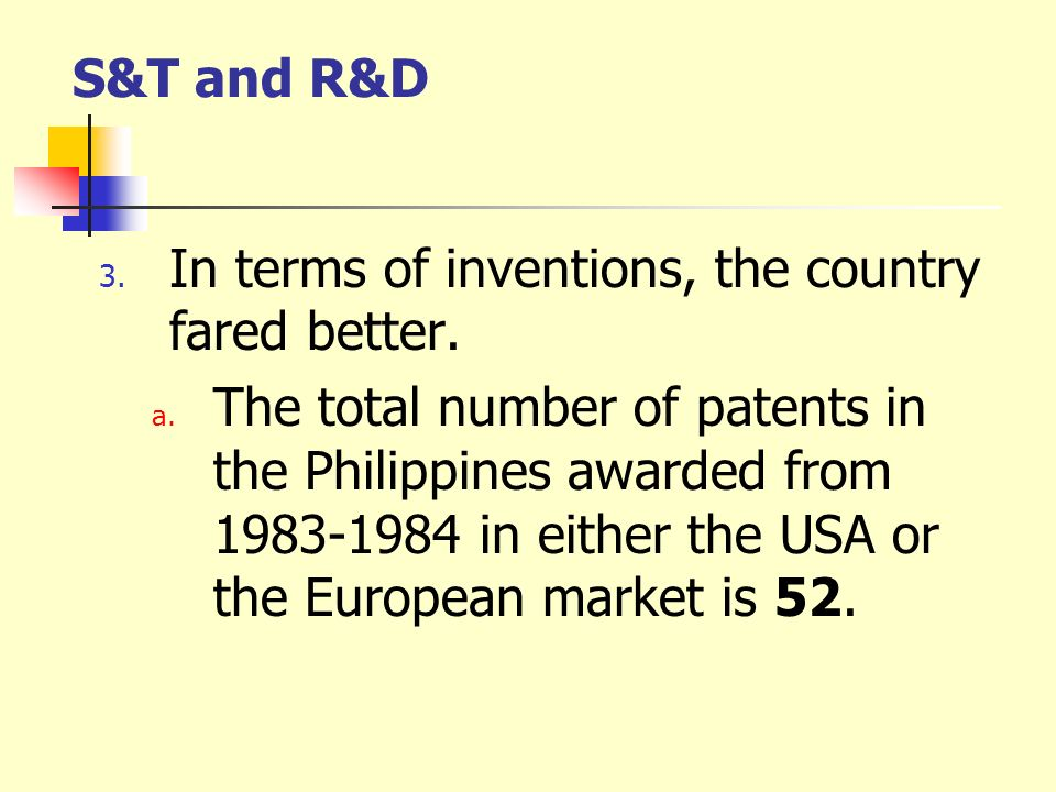 S&T and R&D In terms of inventions, the country fared better.