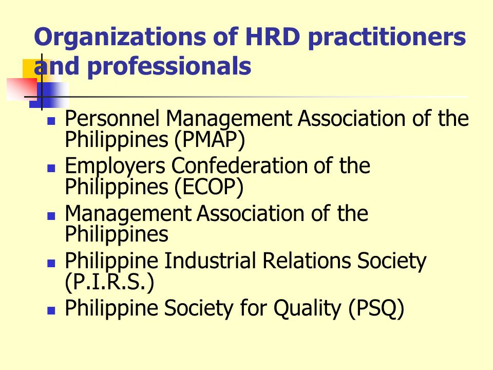 Organizations of HRD practitioners and professionals