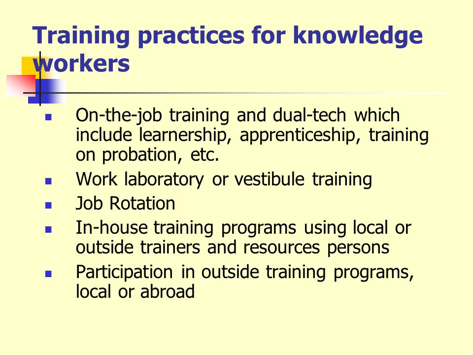 Training practices for knowledge workers