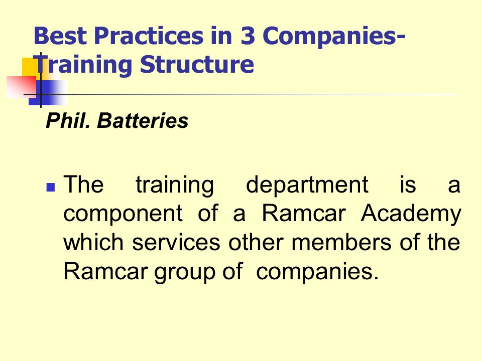 Best Practices in 3 Companies- Training Structure