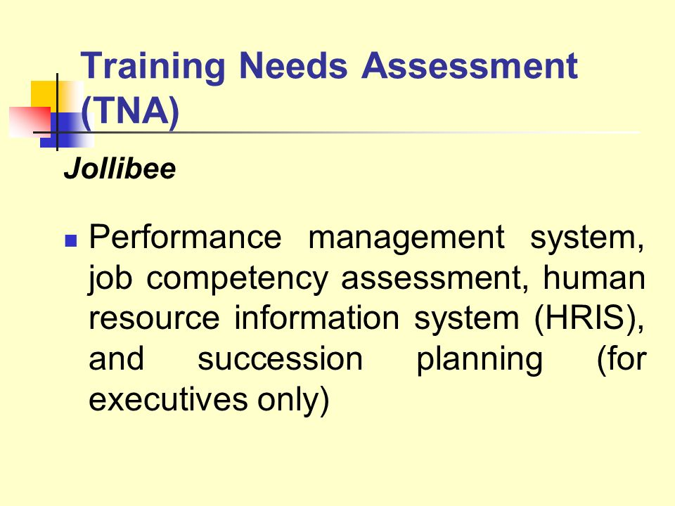 Training Needs Assessment (TNA)