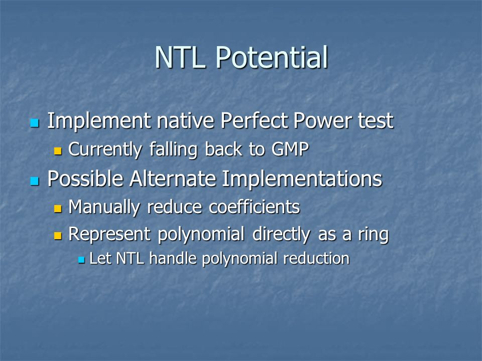 NTL Potential Implement native Perfect Power test