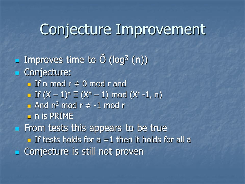 Conjecture Improvement