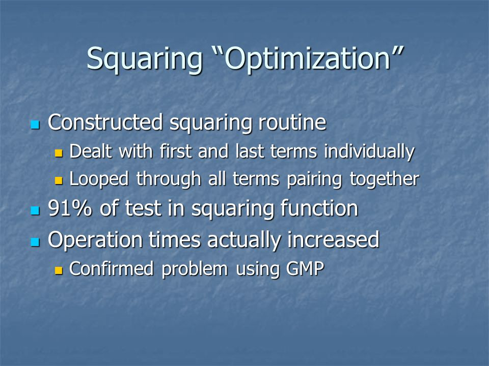 Squaring Optimization