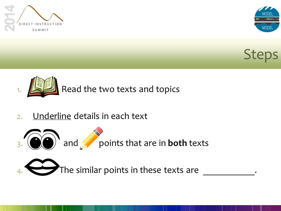 Steps Read the two texts and topics Underline details in each text