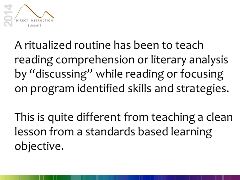 A ritualized routine has been to teach reading comprehension or literary analysis by discussing while reading or focusing on program identified skills and strategies.