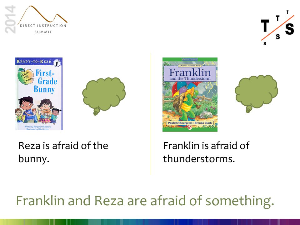 Franklin and Reza are afraid of something.