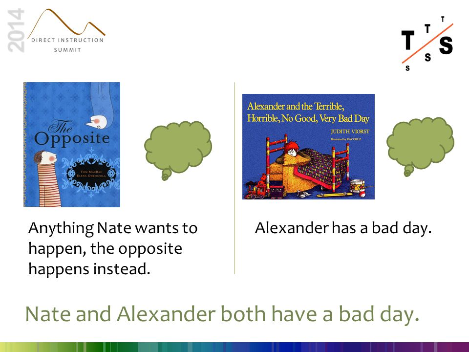 Nate and Alexander both have a bad day.