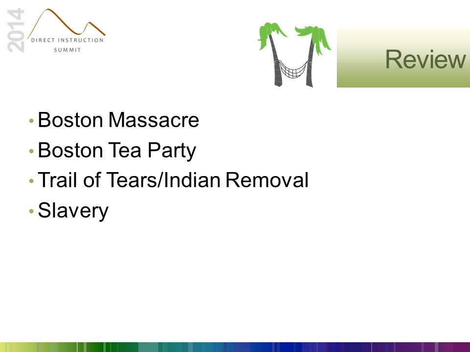 Review Boston Massacre Boston Tea Party Trail of Tears/Indian Removal