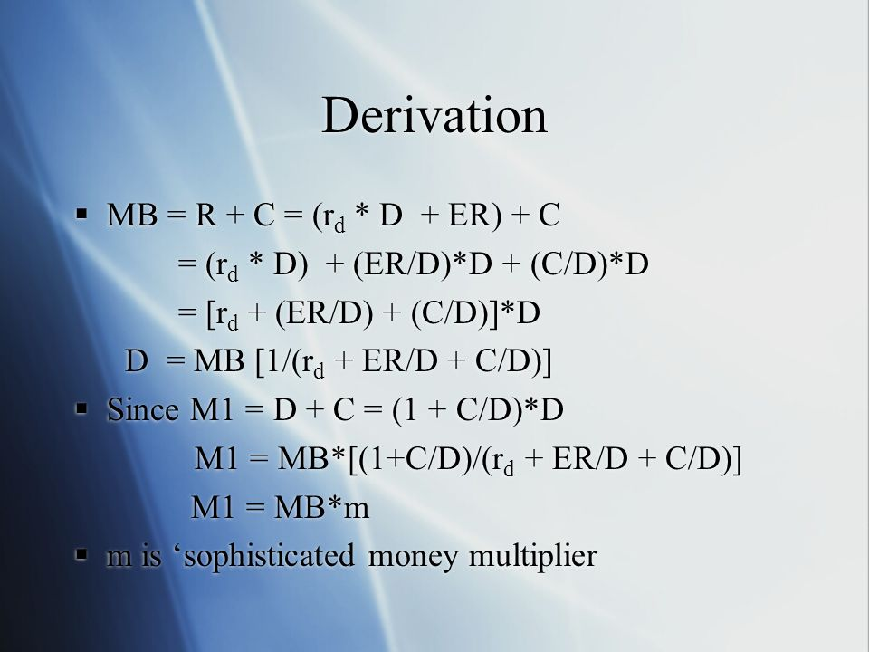 Derivation MB = R + C = (rd * D + ER) + C