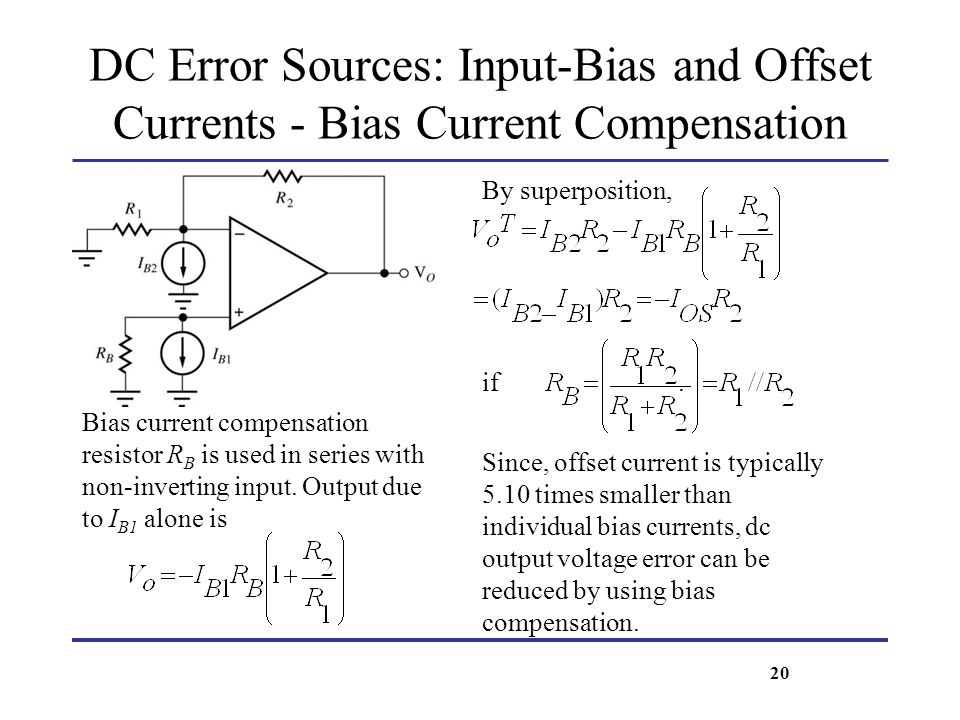DC Error Sources: Input-Bias and Offset Currents - Bias Current Compensation