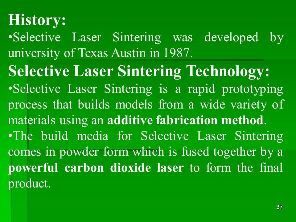 Selective Laser Sintering Technology: