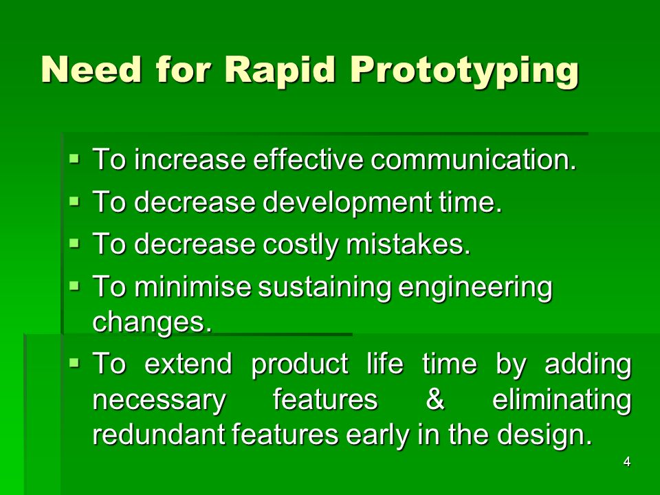 Need for Rapid Prototyping