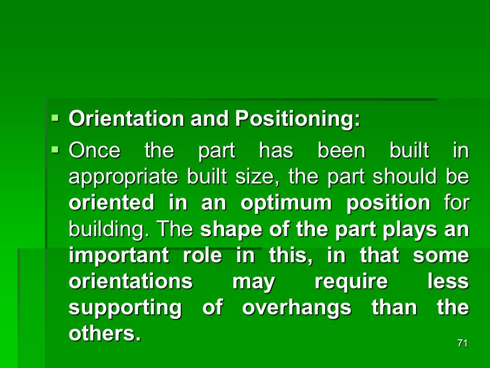 Orientation and Positioning: