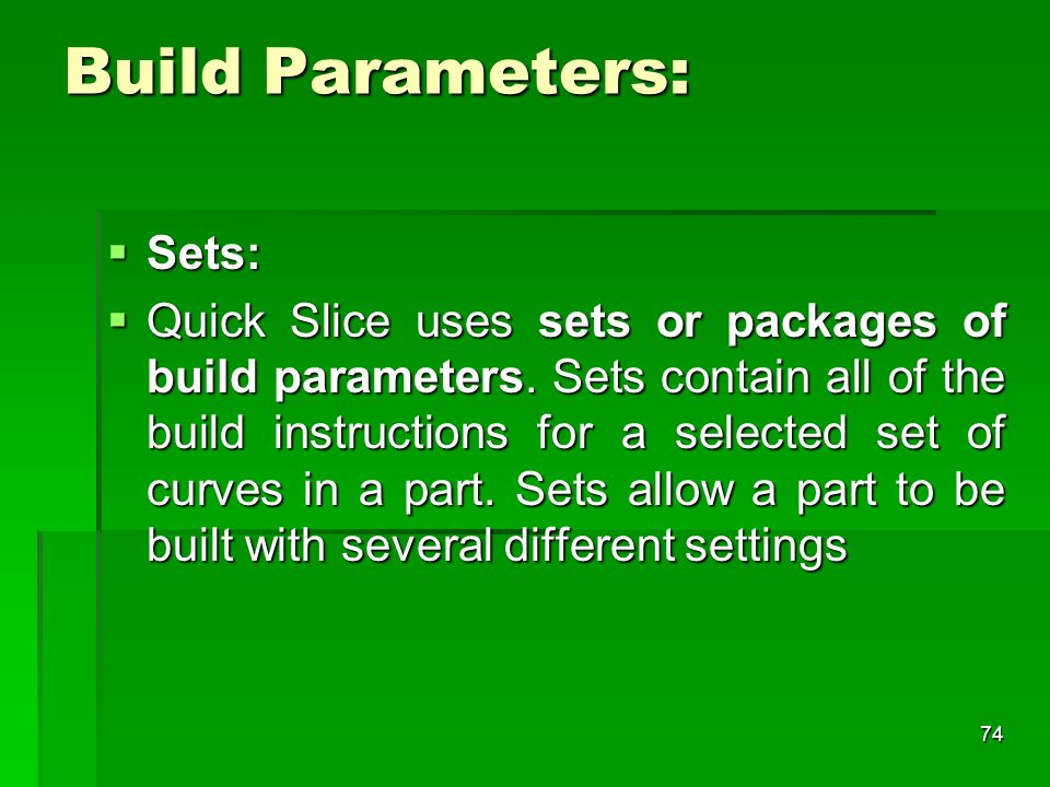 Build Parameters: Sets: