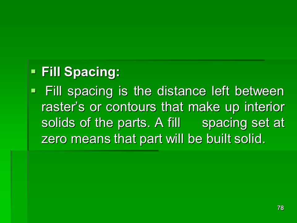 Fill Spacing: