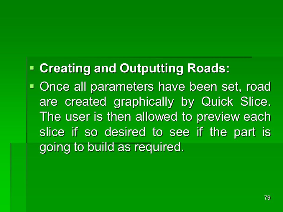 Creating and Outputting Roads: