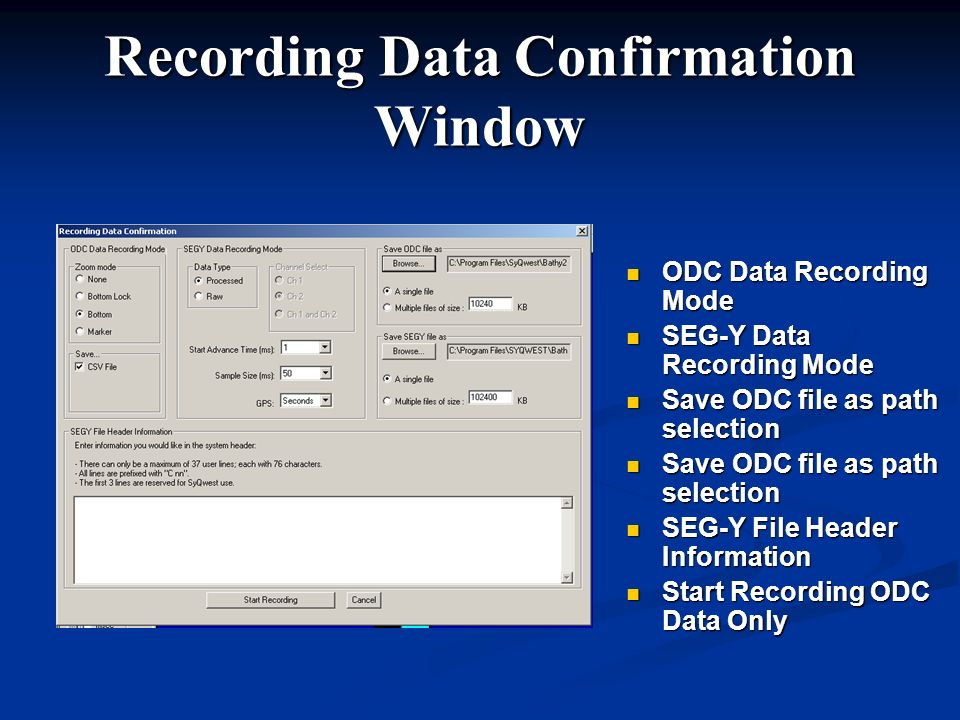 Recording Data Confirmation Window