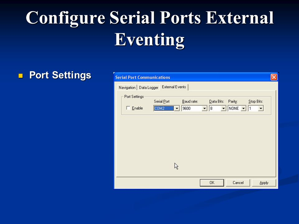Configure Serial Ports External Eventing