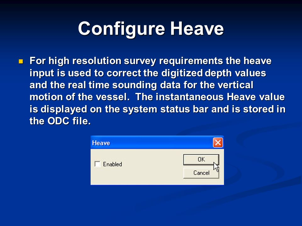 Configure Heave